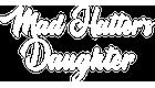 Mad Hatter's Daughter | Official Website